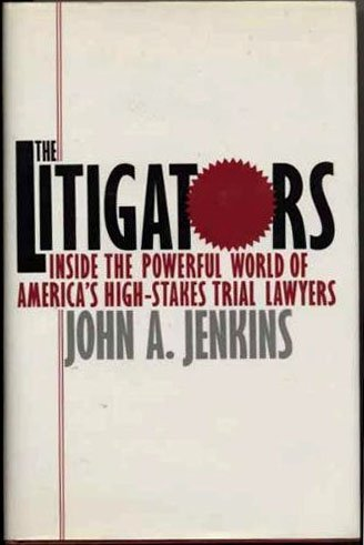 The Litigators: Jenkins John A.
