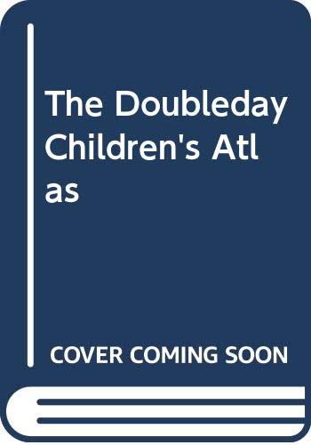 The Doubleday Children's Atlas: Oliver, Jane (editor)
