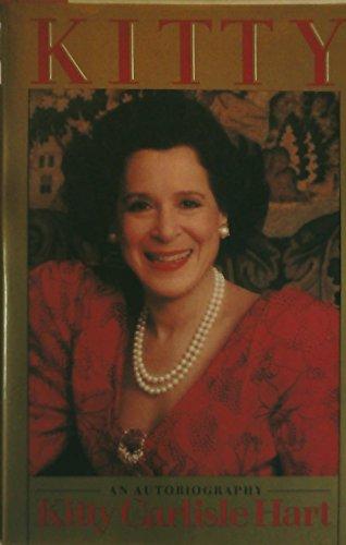 Kitty: An Autobiography: Kitty Carlisle Hart