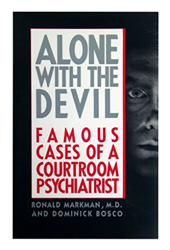 9780385244275: Alone With the Devil: Famous Cases of a Courtroom Psychiatrist