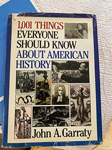 9780385244329: 1001 Things Everyone Should Know About American History