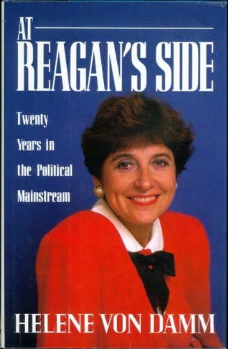 9780385244459: At Reagan's Side : Twenty Years in the Political Mainstream