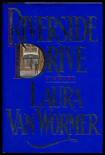 Riverside Drive: Van Wormer, Laura
