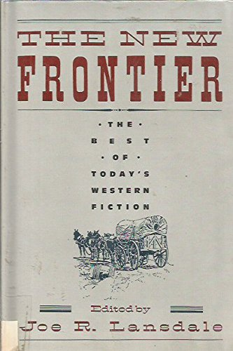 The New Frontier (A Double D western): Lansdale, Joe R.