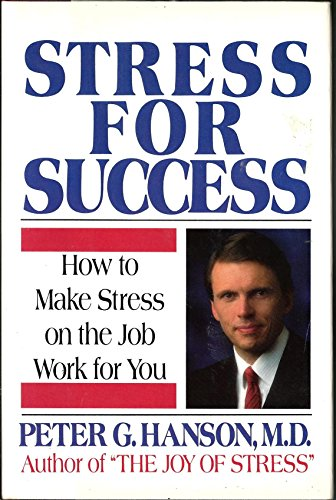 9780385245777: Stress for Success