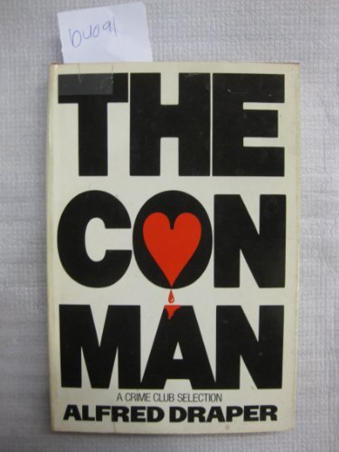 The Con Man: Draper, Alfred