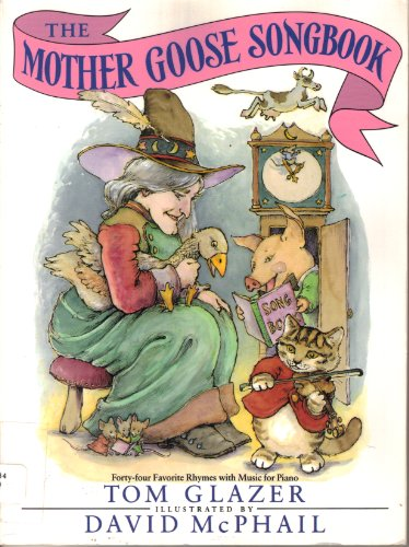 9780385246316: Mother Goose Songbook, The
