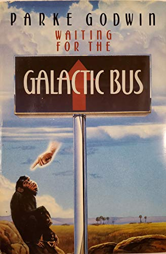 Waiting for the Galactic Bus: Godwin, Parke