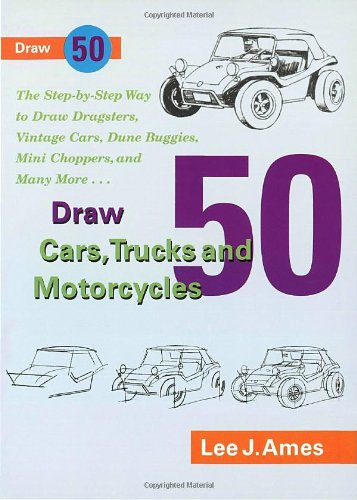 9780385246392: Draw 50 Cars, Trucks and Motorcycles