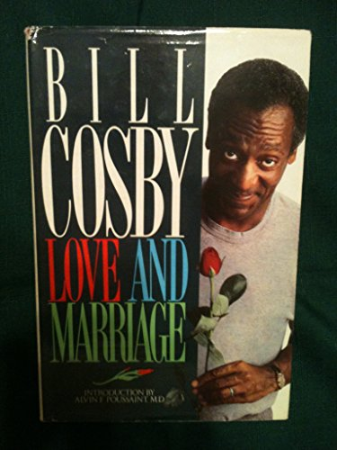 Love and Marriage: Cosby, Bill