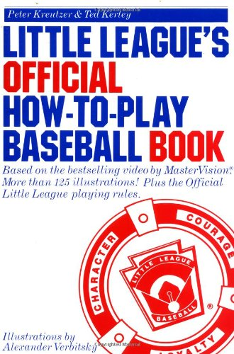 9780385247009: Little League's Official How-to-Play Baseball Book