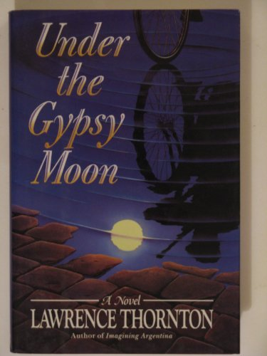 Under The Gypsy Moon (signed): THORNTON, LAWRENCE