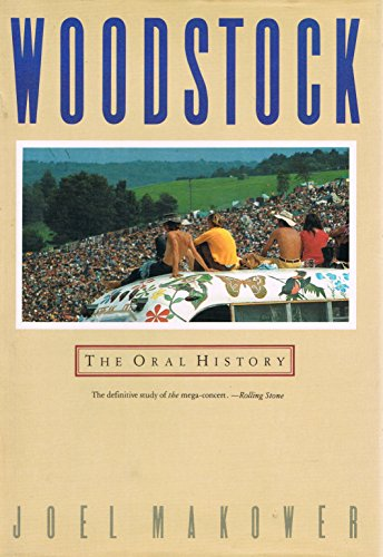 9780385247160: Woodstock: The Oral History