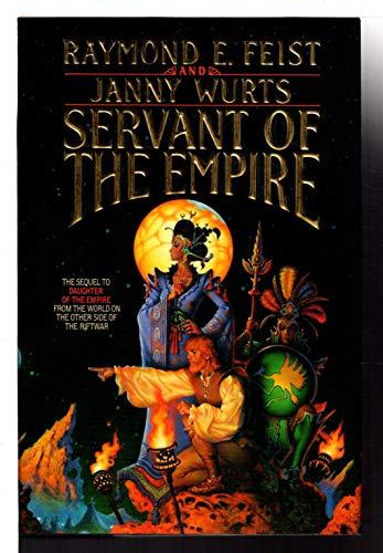 Servant of the Empire: Janny Wurts; Raymond E. Feist