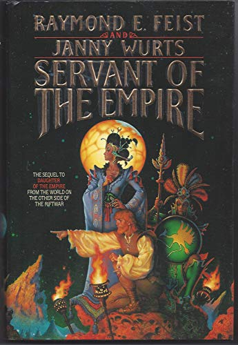 Servant of the Empire ***SIGNED***: Raymond E. Feist and Janny Wurtz