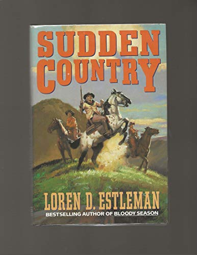 9780385247276: SUDDEN COUNTRY (A Double d Western)
