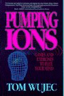 Pumping Ions: Wujec, Tom