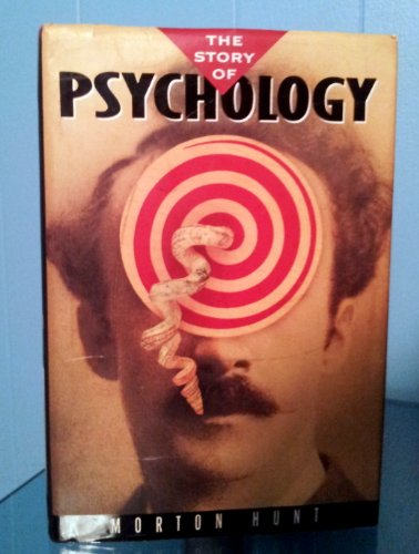 9780385247627: The Story of Psychology