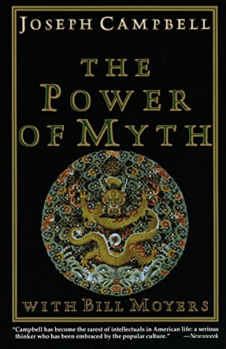 POWER OF MYTH,WITH BILL MOYERS: Campbell, Joseph .flowers,