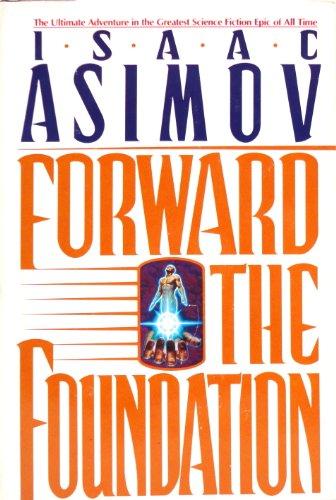 9780385247931: Forward the Foundation (Foundation Novels)