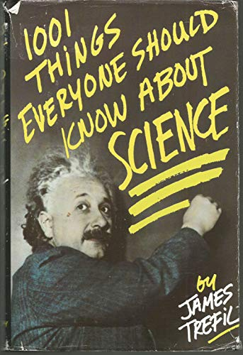 9780385247955: 1001 Things Everyone Should Know About Science