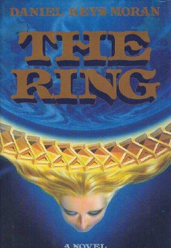 The Ring: Moran, Daniel Keys