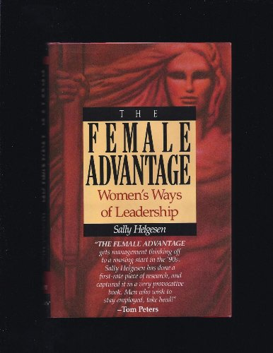 9780385248785: The Female Advantage: Women's Ways of Leadership