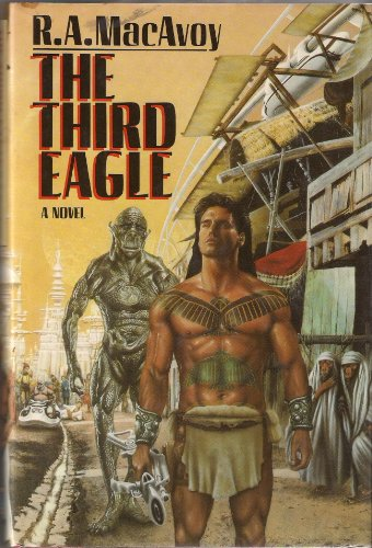 The Third Eagle: Lessons Along a Minor String: R. A. MacAvoy