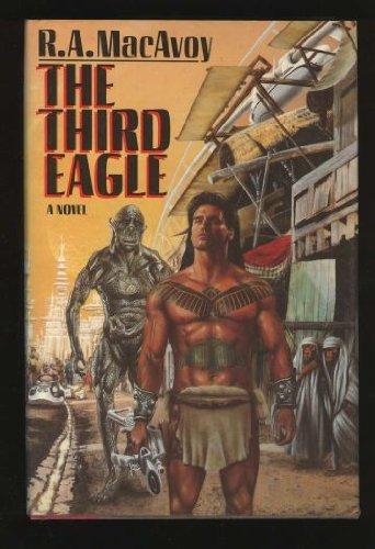 THIRD EAGLE: MacAvoy, R. A.