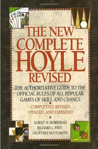 9780385249621: The New Complete Hoyle: The Authoritative Guide to the Official Rules of All Popular Games of Skill and Chance, Revised Edition