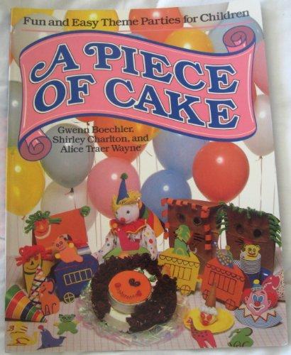 A Piece of Cake: Boechler, Gwenn