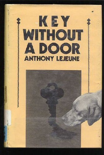 Key Without a Door (9780385249911) by Anthony Lejeune