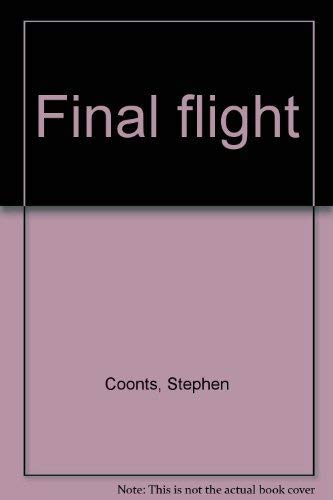 9780385250023: Final flight