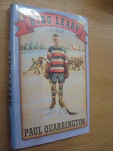 King Leary: Paul Quarrington