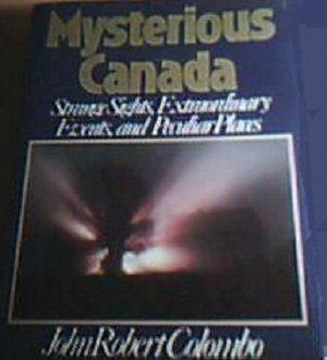 Mysterious Canada: John Colombo