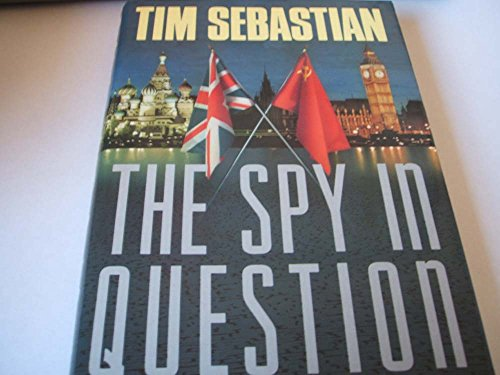 9780385251709: The Spy In Question