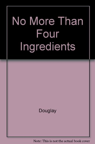 9780385251877: No More Than Four Ingredients