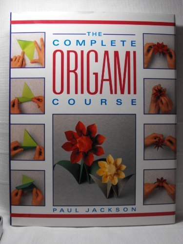 9780385252348: The Complete Origami Course