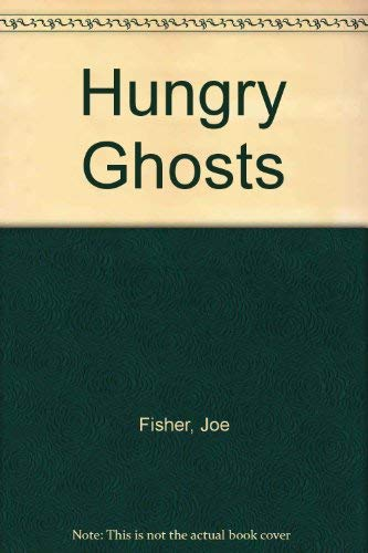 9780385252485: Hungry Ghosts