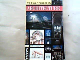 9780385252645: Crash Course in Architecture