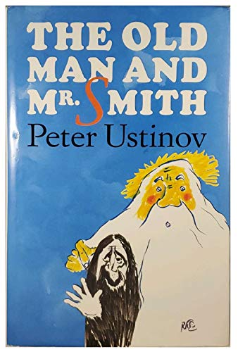 The Old Man and Mr. Smith: USTINOV, Peter (INSCRIBED)