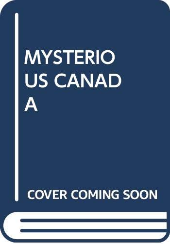 Mysterious Canada (038525279X) by John Robert Colombo