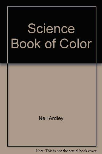 Science Book of Color: Neil Ardley