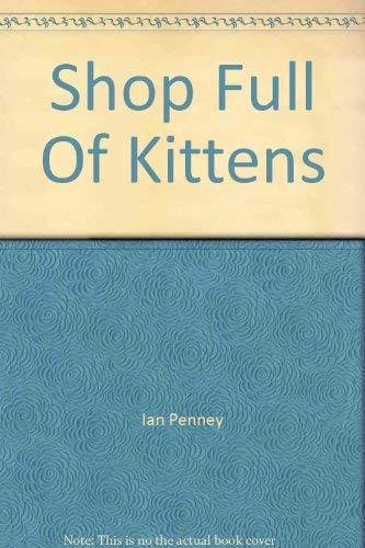 9780385252997: Shop Full Of Kittens