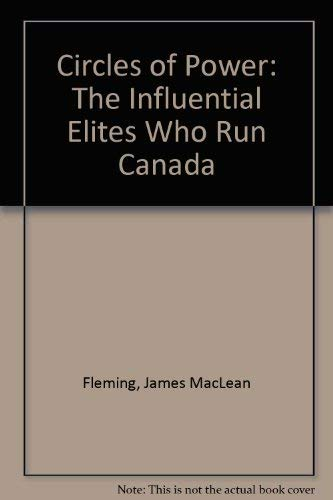 Circles Of Power ** Signed** The Most Influential People in Canada