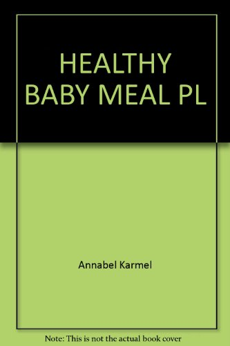 9780385253369: HEALTHY BABY MEAL PL