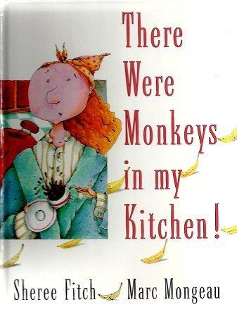 9780385253499: There Were Monkeys in My Kitchen