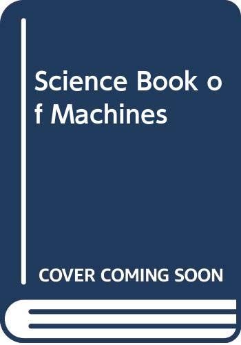 9780385253611: Science Book of Machines