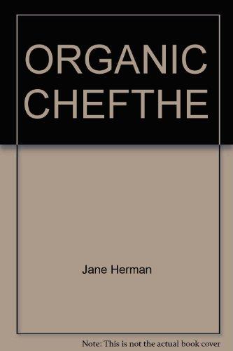 ORGANIC CHEFTHE: Jane Herman
