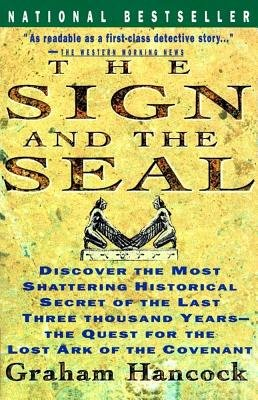 9780385254144: The Sign And The Seal - The Quest For The Lost Ark Of The Covenant
